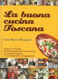 La buona cucina toscana.