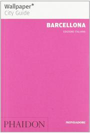 Barcellona. Wallpaper. City Guide.