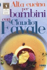 Alta cucina per bambini con Claudio Favale.