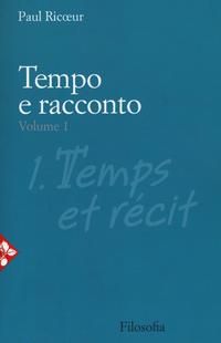 Tempo e Racconto. Vol. I.
