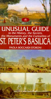 Unusual Guide to the History, the Secrets, the Monuments, and the Curiosities of St. Peter's Basilica.