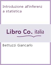 Introduzione all'inferenza statistica.
