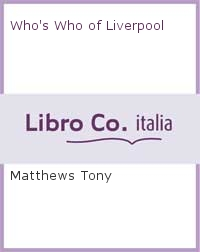 Who's Who of Liverpool.