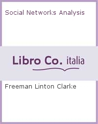 Social Networks Analysis.