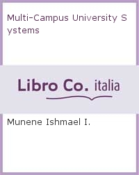 Multi-Campus University Systems.