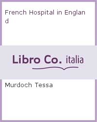 French Hospital in England.