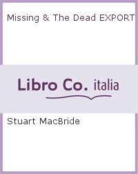 Missing & The Dead EXPORT.