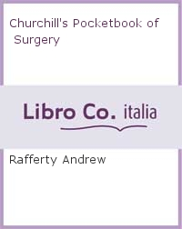 Churchill's Pocketbook of Surgery.