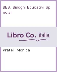 BES. Bisogni Educativi Speciali.