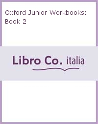 Oxford Junior Workbooks: Book 2.