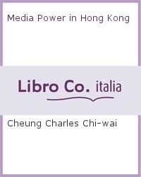 Media Power in Hong Kong.
