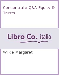 Concentrate Q&A Equity & Trusts.
