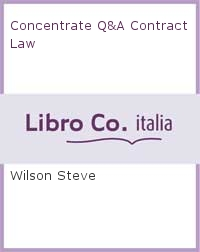 Concentrate Q&A Contract Law.