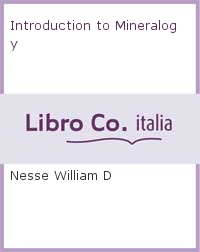 Introduction to Mineralogy.