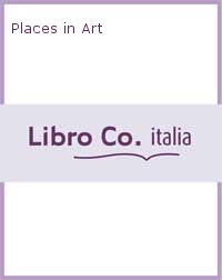 Places in Art.
