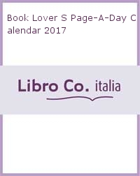 Book Lover S Page-A-Day Calendar 2017.