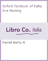 Oxford Textbook of Palliative Nursing.