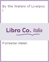 By the Waters of Liverpool.