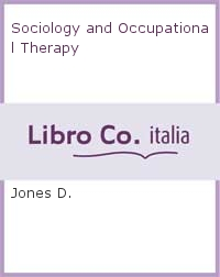 Sociology and Occupational Therapy.