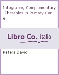 Integrating Complementary Therapies in Primary Care.