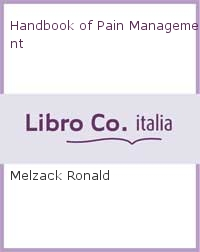 Handbook of Pain Management.