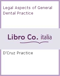 Legal Aspects of General Dental Practice.