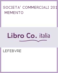 SOCIETA' COMMERCIALI 2017 MEMENTO.