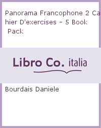 Panorama Francophone 2 Cahier D'exercises - 5 Book Pack.