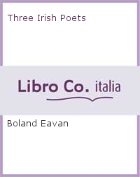 Three Irish Poets.