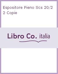 Espositore Pieno Scs 20/22 Copie.
