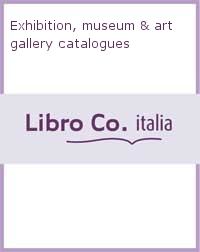 Exhibition, museum & art gallery catalogues.