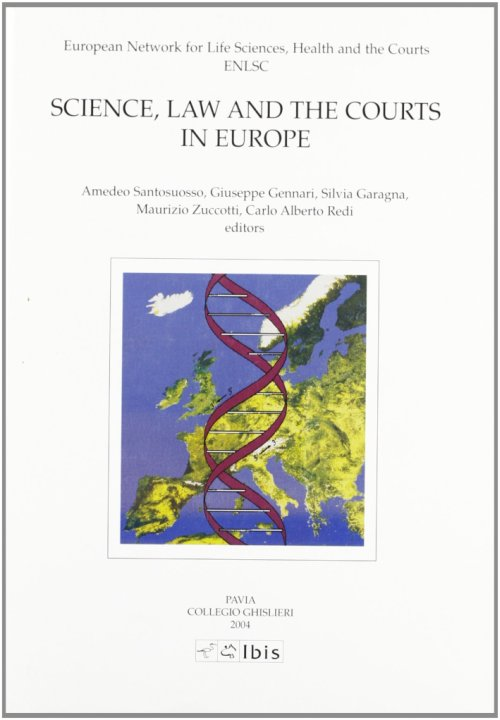 Science, law and the courts in Europe.
