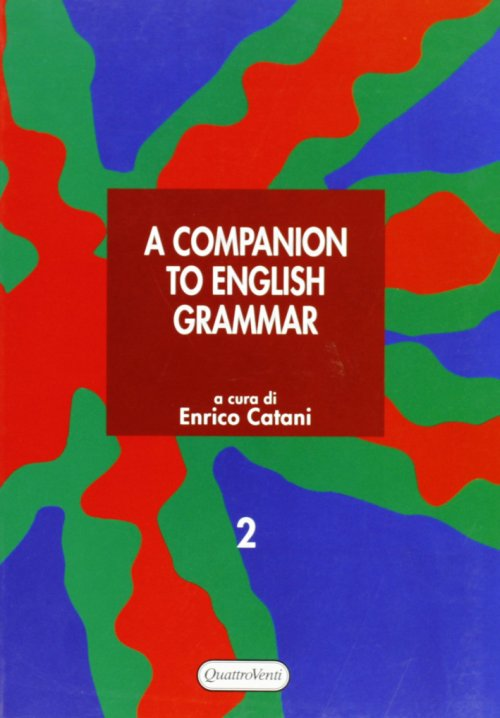Companion to english grammar (A). Vol. 2.