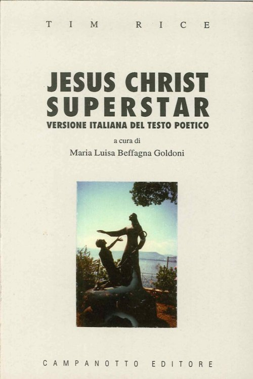 Jesus Christ superstar. Testo poetico di Tim Rice.