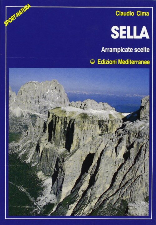 Sella. Arrampicate Scelte.