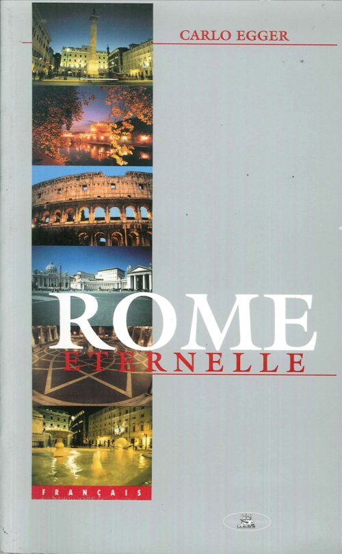 Roma Eterna. [French Ed.]