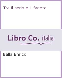 Tra-il-serio-e-il-faceto-Libroitaliano-World