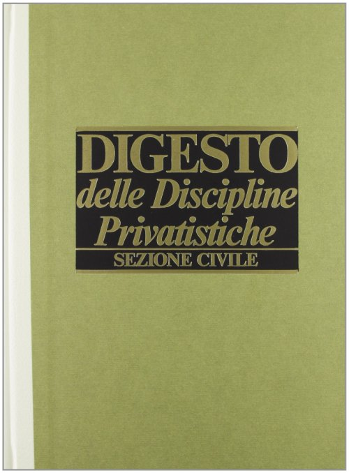 Digesto. Discipline privatistiche. Sezione civile. Vol. 10.