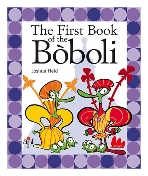 The First Book of the Bòboli.