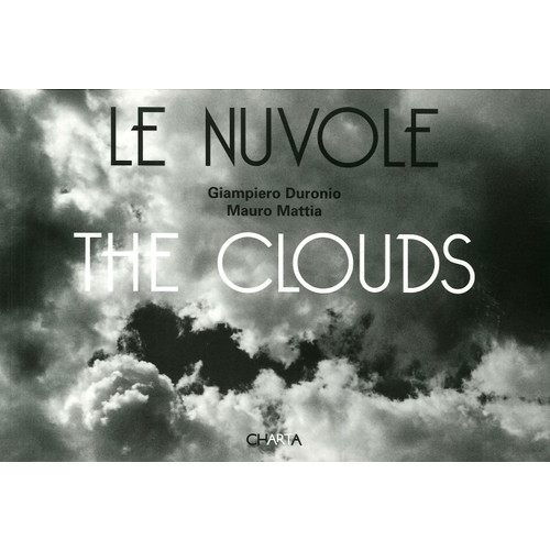 Le Nuvole. The Clouds.