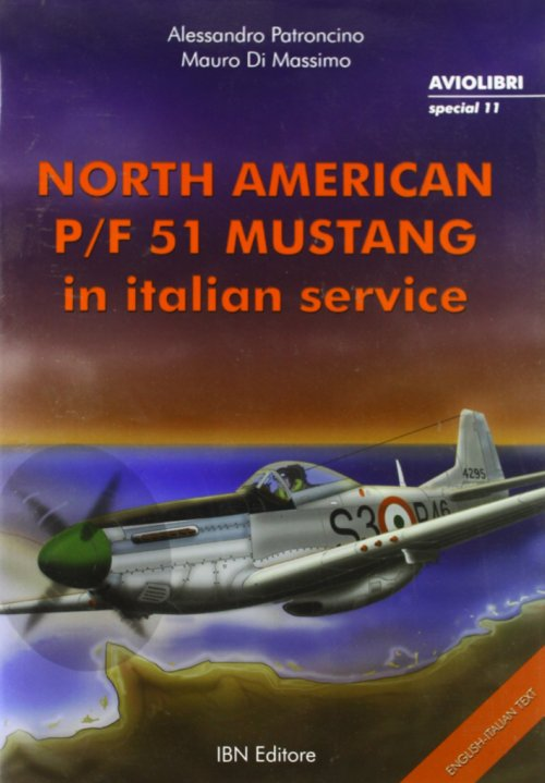 North american P-F 51 Mustang in italian service.