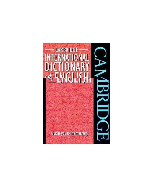 Cambridge International dictionary of English.