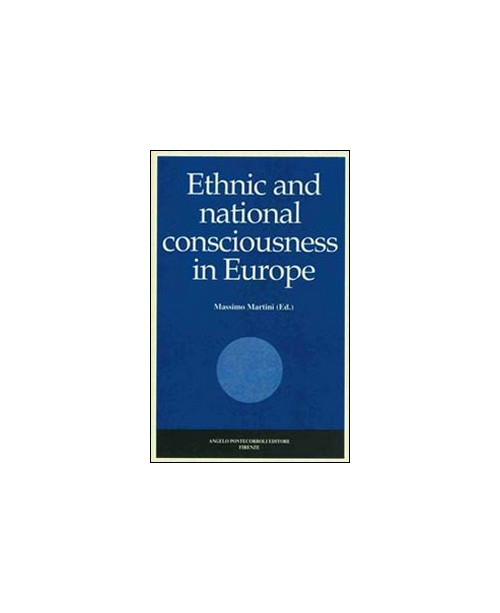 Ethnic and national consciousness in Europe.