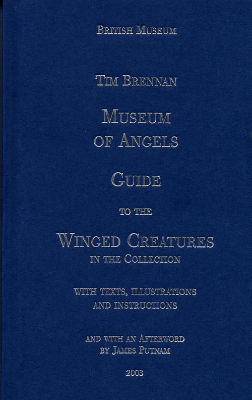 Museum of Angels. Guide to the winged creatures in the collection.