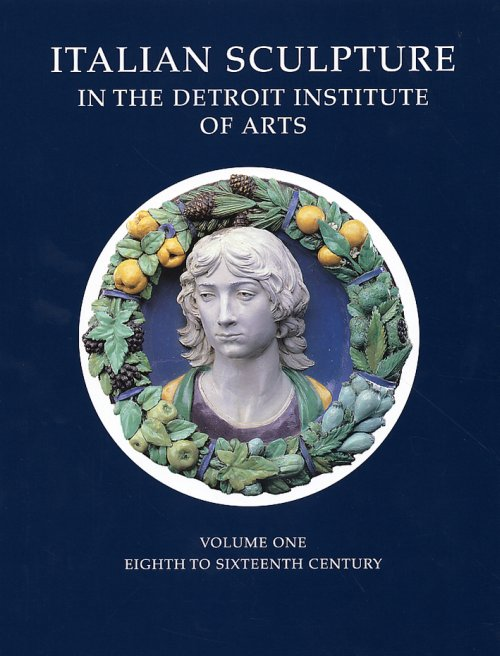 Catalogue of Italian Sculpture in the Detroit Institute of Arts.