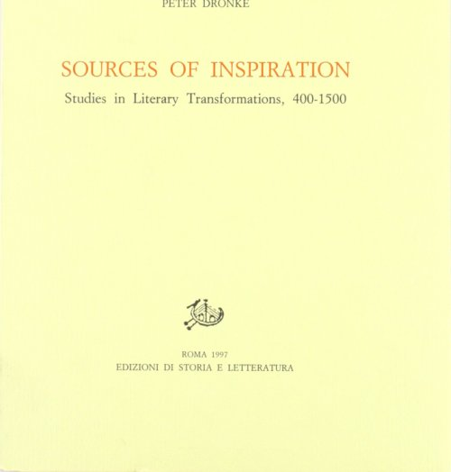 Sources of inspiration. Studies in literary trasformations (400-1500).