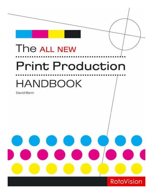 The all new print production handbook.