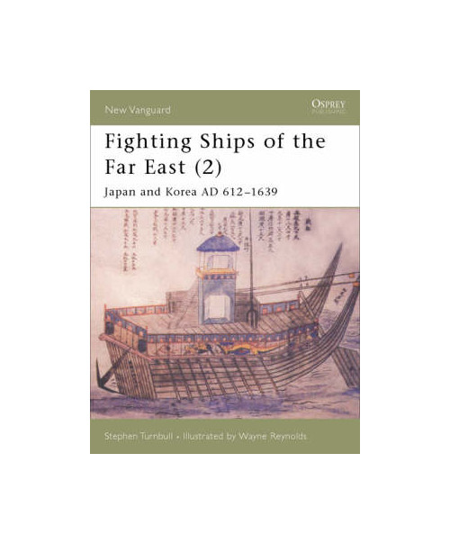 New vanguard 63 - fighting ships of the far east (2).