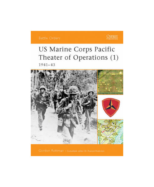 Battle orders 1 - us marine corps pacific theater of operations 1941-43.