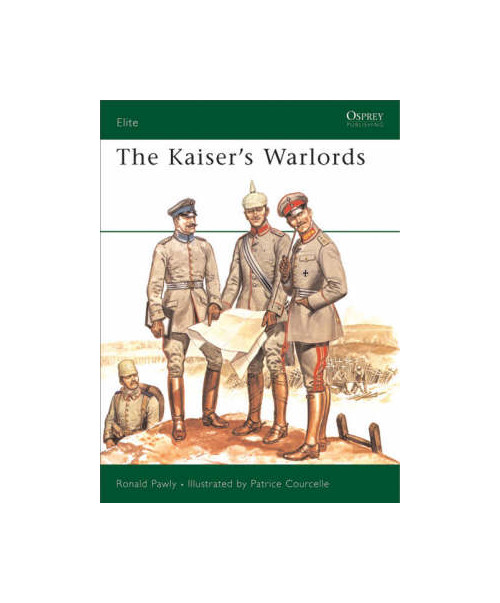 Elite 97 - the kaiser's warlords.